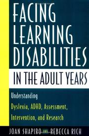 FACING LEARNING DISABILITIES IN THE ADULT YEARS by Joan Shapiro