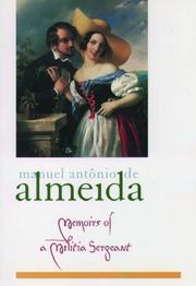 MEMOIRS OF A MILITIA SERGEANT by Manuel Antonio de Almeida