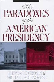 THE PARADOXES OF THE AMERICAN PRESIDENCY by Thomas Cronin