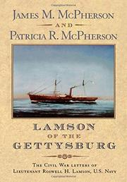 LAMSON OF THE GETTYSBURG by James M. McPherson