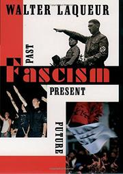 """FASCISM: Past, Present, Future"" by Walter Laqueur"
