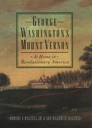 GEORGE WASHINGTON'S MOUNT VERNON by Jr. Dalzell