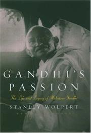 GANDHI'S PASSION by Stanley Wolpert