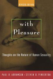WITH PLEASURE: Thoughts on the Nature of Human Sexuality by Paul R. & Steven D. Pinkerton Abramson
