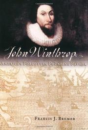 JOHN WINTHROP by Francis J. Bremer