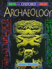 THE YOUNG OXFORD BOOK OF ARCHAEOLOGY by Norah Moloney