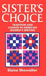 SISTER'S CHOICE by Elaine Showalter