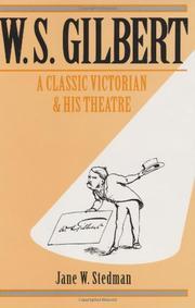 W.S. GILBERT by Jane W. Stedman