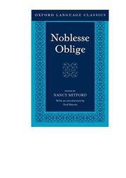 NOBLESSE OBLIGE by Alan S.C. Ross