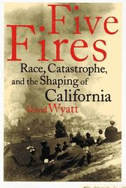 FIVE FIRES by David Wyatt