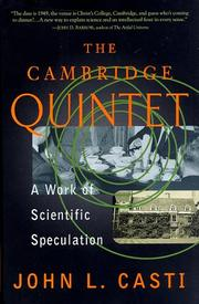 THE CAMBRIDGE QUINTET by John L. Casti