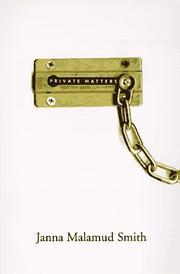 PRIVATE MATTERS by Janna Malamud Smith