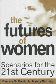 THE FUTURES OF WOMEN by Pamela McCorduck