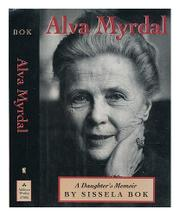 ALVA MYRDAL by Sissela Bok
