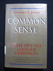 COMMON SENSE by Lawrence E. Joseph
