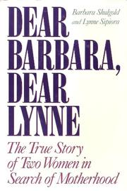 DEAR BARBARA, DEAR LYNNE by Barbara Shulgold