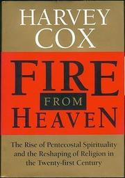 FIRE FROM HEAVEN by Harvey Cox