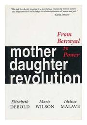 Book Cover for MOTHER DAUGHTER REVOLUTION