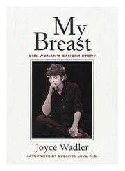 MY BREAST by Joyce Wadler