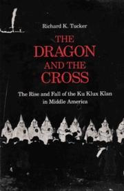 THE DRAGON AND THE CROSS by Richard K. Tucker