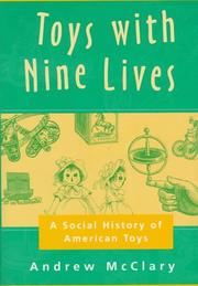 TOYS WITH NINE LIVES by Andrew McClary
