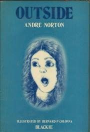 OUTSIDE by Andre Norton