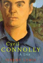 CYRIL CONNOLLY by Jeremy Lewis
