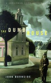 THE DUMB HOUSE by John Burnside