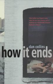 HOW IT ENDS by Dan Collins