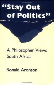 "STAY OUT OF POLITICS"""": A Philosopher Views South Africa by Ronald Aronson"