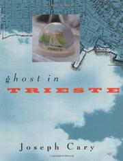 A GHOST IN TRIESTE by Joseph Cary