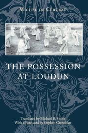 THE POSSESSION AT LOUDUN by Michel de Certeau