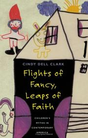 FLIGHTS OF FANCY, LEAPS OF FAITH by Cindy Dell Clark