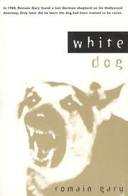 WHITE DOG by Romain Gary