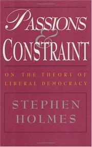 PASSIONS AND CONSTRAINT by Stephen Holmes