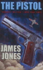 THE PISTOL by James Jones
