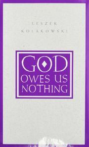 GOD OWES US NOTHING by Leszek Kolakowski