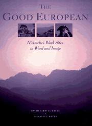 THE GOOD EUROPEAN by David Farrell Krell