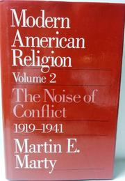 MODERN AMERICAN RELIGION by Martin E. Marty
