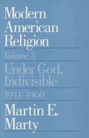MODERN AMERICAN RELIGION by Martin E. Marty