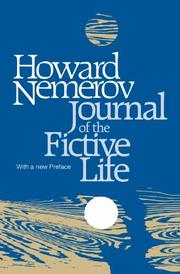 JOURNAL, OF THE FICTIVE LIFE by Howard Nemerov
