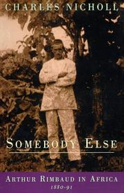SOMEBODY ELSE by Charles Nicholl