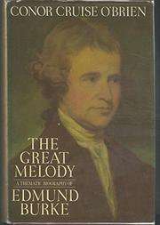 THE GREAT MELODY by Conor Cruise O'Brien