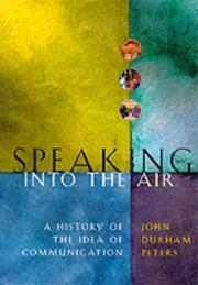 SPEAKING INTO THE AIR by John Durham Peters