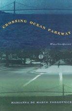 CROSSING OCEAN PARKWAY by Marianna De Marco Torgovnick