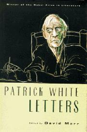 PATRICK WHITE: LETTERS by Patrick White