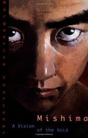 MISHIMA: A Vision of the Void by Marguerite Yourcenar