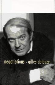 NEGOTIATIONS, 1972-1990 by Gilles Deleuze