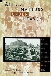 ALL THE NATIONS UNDER HEAVEN by Frederick Binder
