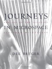 JOURNEYS IN MICROSPACE by Dee Breger